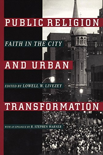 9780814751589: Public Religion and Urban Transformation: Faith in the City