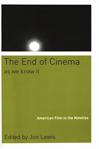 9780814751619: The End Of Cinema As We Know It: American Film in the Nineties