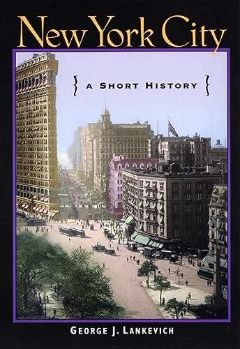 9780814751855: New York City: A Short History