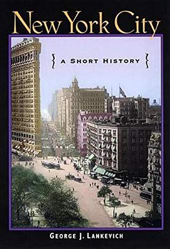 9780814751855: New York City: A Short History