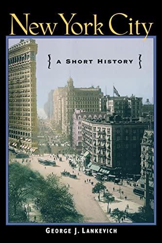 9780814751862: New York City: A Short History