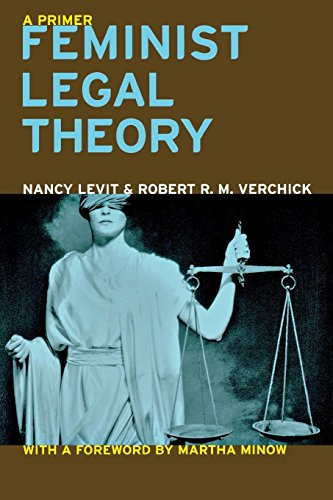 9780814751992: Feminist Legal Theory: A Primer (Critical America)