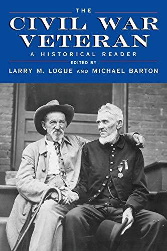 9780814752043: The Civil War Veteran: A Historical Reader