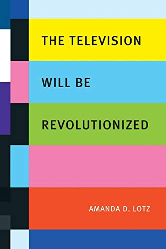 9780814752203: The Television Will be Revolutionized