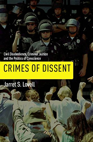 9780814752272: Crimes of Dissent: Civil Disobedience, Criminal Justice, and the Politics of Conscience (Alternative Criminology)