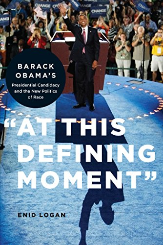 "9780814752975: ""At This Defining Moment"": Barack Obama's Presidential Candidacy and the New Politics of Race"