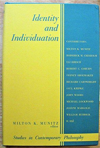 Identity and Individuation: Munitz, Milton K.
