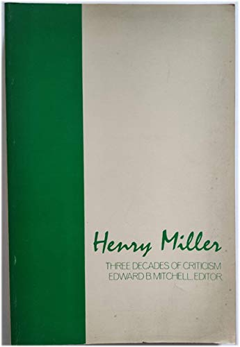 9780814753576: Henry Miller: Three Decades of Criticism