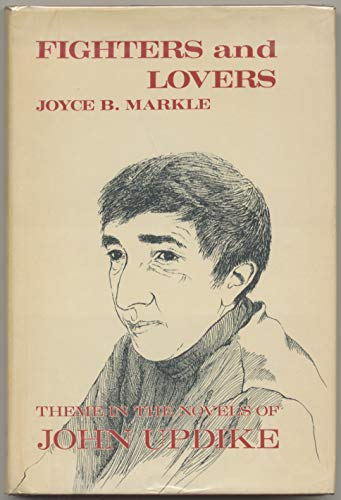 9780814753613: Fighters and Lovers: Theme in the Novels of John Updike
