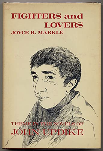 9780814753620: Fighters and Lovers: Theme in the Novels of John Updike