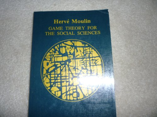 Game Theory for the Social Sciences : Herve Moulin