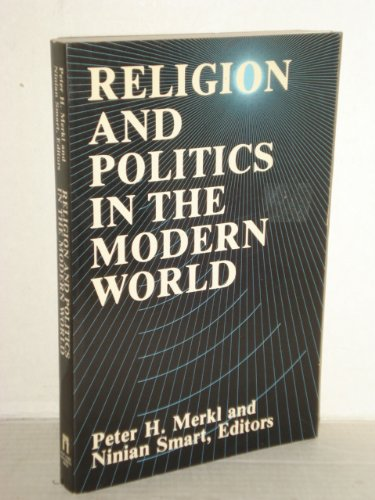 9780814753934: Religion and Politics in the Modern World