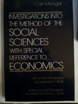 9780814753972: Investigations into the Method of the Social Sciences with Special Reference to Economics (Studies in Economic Theory)