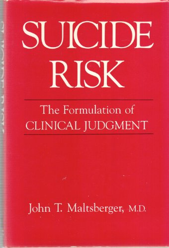 9780814753989: Suicide Risk: The Formulation of Clinical Judgement