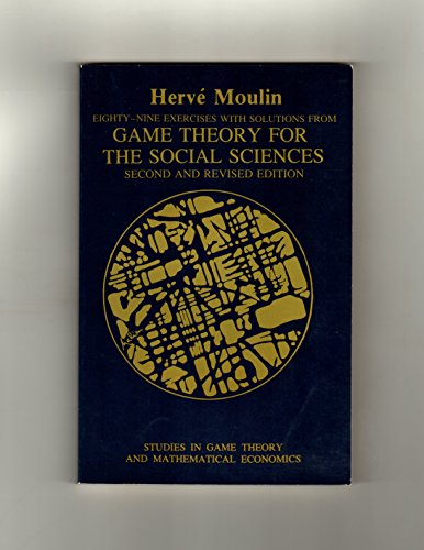 9780814754337: Eighty-Nine Exercises with Solutions from Game Theory for the Social Sciences