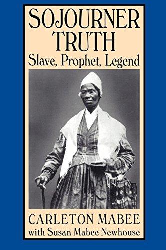 9780814754849: Sojourner Truth: Slave, Prophet, Legend