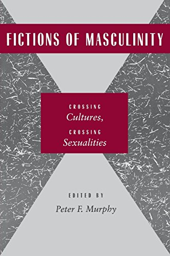 9780814754986: Fictions of Masculinity: Crossing Cultures, Crossing Sexualities