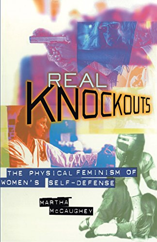 9780814755129: Real Knockouts: The Physical Feminism of Women's Self-Defense