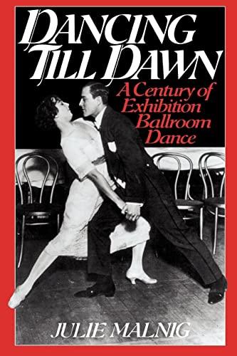 9780814755280: Dancing Till Dawn: A Century of Exhibition Ballroom Dance