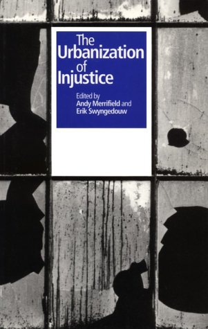 9780814755761: The Urbanization of Injustice