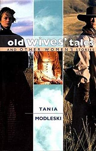 9780814755938: Old Wives' Tales and Other Women's Stories