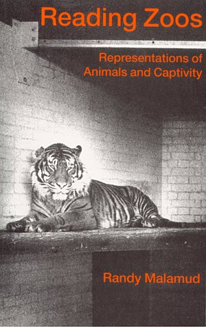 9780814756034: Reading Zoos: Representations of Animals and Captivity