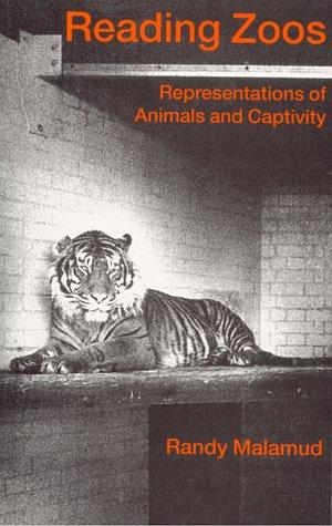 9780814756034: Reading Zoos: Representations of Animals and Captivity