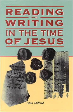 9780814756379: Reading and Writing in the Time of Jesus