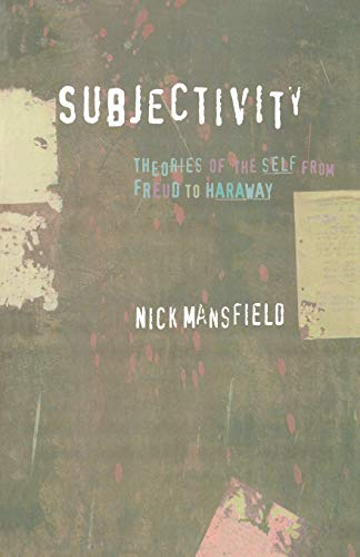 9780814756515: Subjectivity: Theories of the Self from Freud to Haraway