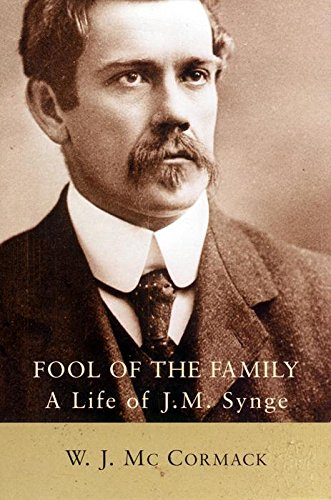 9780814756522: Fool of the Family: A Life of J. M. Synge