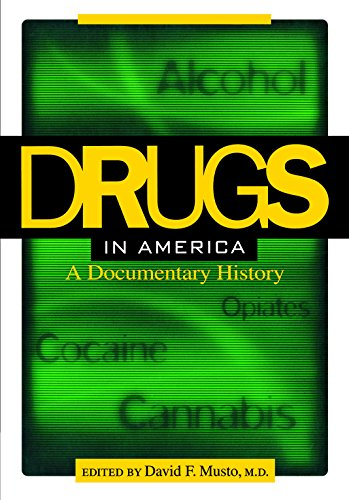 9780814756621: Drugs in America: A Documentary History