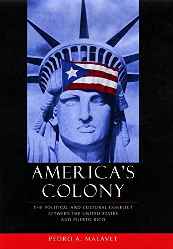 9780814756805: America's Colony: The Political and Cultural Conflict Between the United States and Puerto Rico (Critical America (New York University Hardcover))