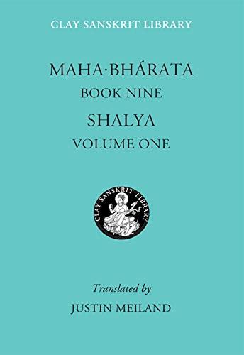 9780814757062: Mahabharata Book Nine (Volume 1): Shalya (Clay Sanskrit Library)