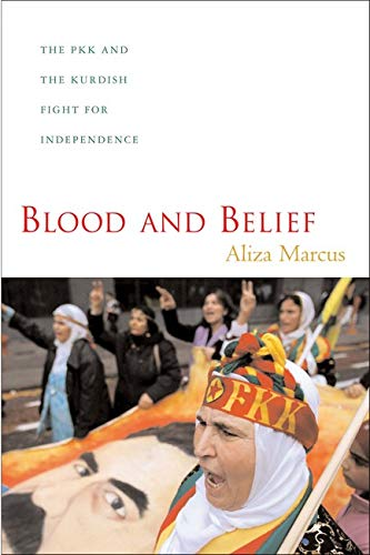 9780814757116: Blood and Belief: The PKK and the Kurdish Fight for Independence
