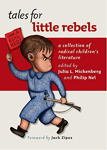 9780814757208: Tales for Little Rebels: A Collection of Radical Children's Literature