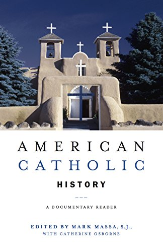 9780814757451: American Catholic History: A Documentary Reader