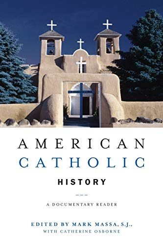 9780814757468: American Catholic History: A Documentary Reader