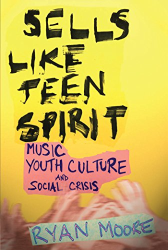 9780814757475: Sells like Teen Spirit: Music, Youth Culture, and Social Crisis