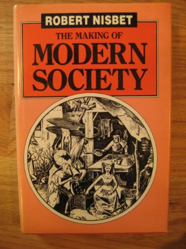9780814757611: The Making of Modern Society