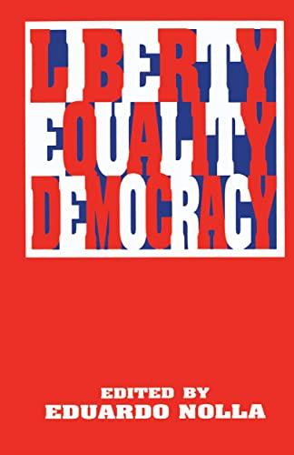 9780814757741: Liberty, Equality, Democracy