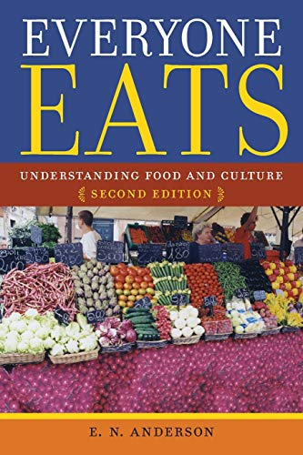 9780814760062: Everyone Eats: Understanding Food and Culture, Second Edition
