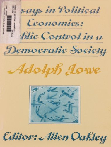 Essays in Political Economics: Public Control in a Democratic Society