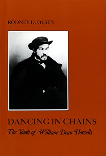 9780814761786: Dancing in Chains: The Youth of William Dean Howells (The American Social Experience)