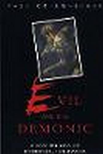 9780814761939: Evil and the Demonic: A New Theory of Monstrous Behavior