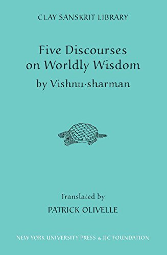 9780814762080: Five Discourses on Worldly Wisdom (Clay Sanskrit Library)
