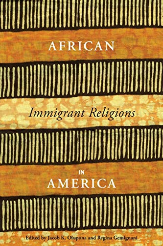 9780814762127: African Immigrant Religions in America