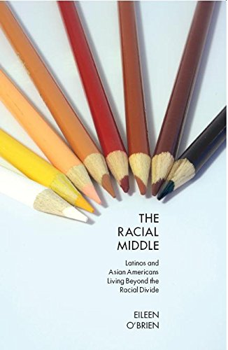 9780814762158: The Racial Middle: Latinos and Asian Americans Living Beyond the Racial Divide