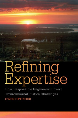 9780814762370: Refining Expertise: How Responsible Engineers Subvert Environmental Justice Challenges