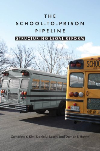 The School-to-Prison Pipeline: Structuring Legal Reform (Paperback): Catherine Y. Kim,