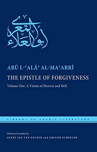 The Epistle of Forgiveness: Al-Ma'Arri, Abu L-Ala'; Schoeler, Gregor